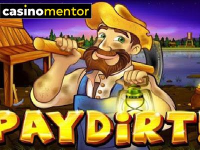 Pay Dirt!