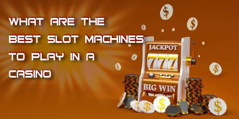 best-slots-to-play
