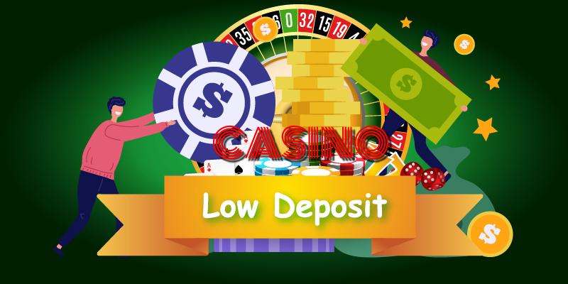 low-deposit-casinos